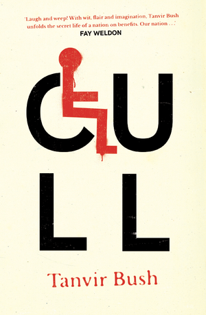 Book cover of 'Cull'. Pale cream colour, the 'C' in the title has been replaced by a graphic sign of a person in a wheelchair, with part of the wheel forming the C. Underneath the title is the author's name, Tanvir Bush.