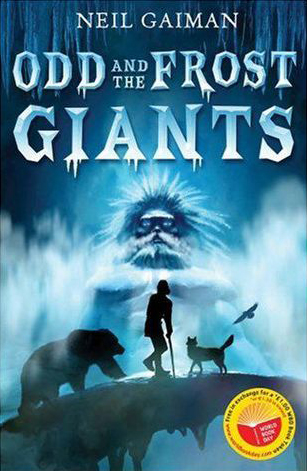 Odd and the Frost Giants'. Cover shows a boy with a cane, a bear and a wolf looking at a large giant, who has ice for hair and is shades of blue.