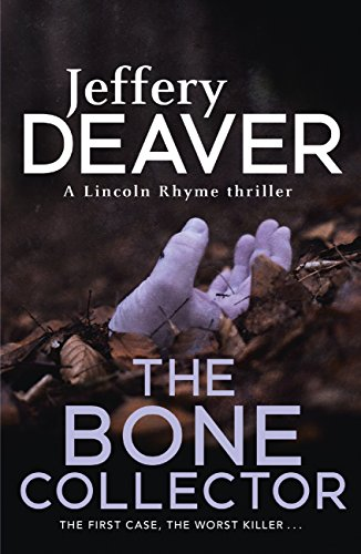 Book cover of 'The Bone Collector'. Cover is dark brown, focused on the floor of a forest. Leaves have fallen to the floor and started to decay. A pale hand reaches up from the dirt.