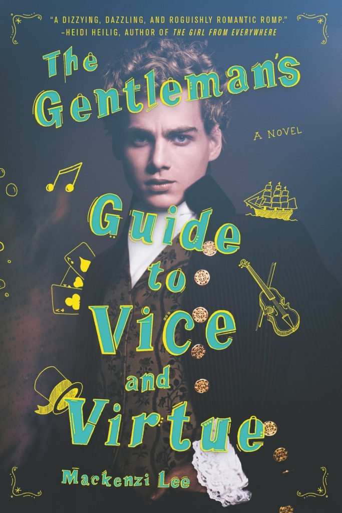 Book cover of 'The Gentleman's Guide to Vice and Virtue'. Cover shows a man wearing clothing of the 1800s. Across his profile, the title has been written in an illustrative font.
