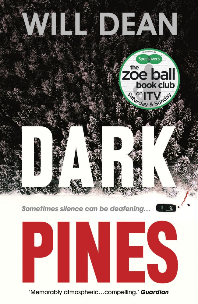 Book cover of 'Dark Pines'. Cover shows a road covered in snow, next to a vast number of dark trees. A car is parked on the road, with what looks like a trail of blood coming from under the bonnet leading to the forest. A sticker on the cover reads 'the Zoe Ball Book Club on ITV'.