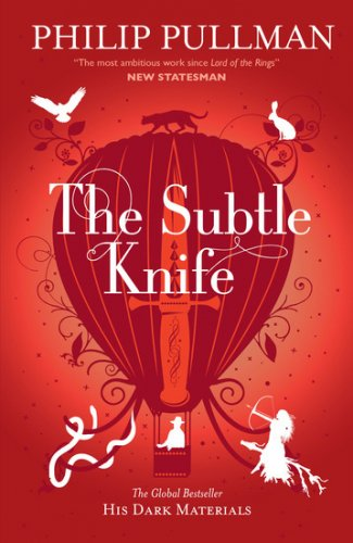 Book cover of 'The Subtle Knife'. Cover is red, with the wine-red silhouette of a balloon behind the title, which is in white text. Surrounding the balloon are white silhouettes of animals. The balloon has the image of a knife on it, and a man is in the basket.