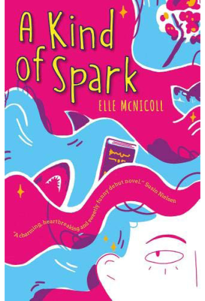 Book cover of 'A Kind of Spark'. Cover is pink and blue, with an illustrated face in the bottom right corner. In the waves of blue are drawn sharks, books and trees.