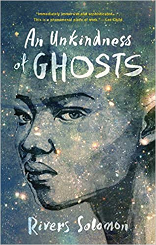 The book cover of An Unkindness of Ghosts has a drawing of an angry woman's face, over a dark blue cover with stars.