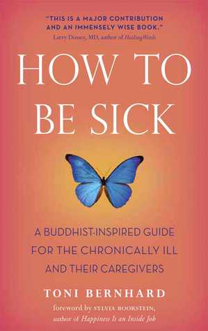 Cover of 'How to Be Sick: A Buddist-Inspired Guide'. A burnt orange background with a purple butterfly in the centre. The Title of the book is in white above the butterfly, the subtitle below in purple.