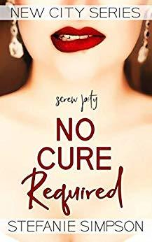 Book Cover of 'No Cure Required'. A picture of a woman wearing glamorous earrings, biting her lip. The Book title is over her chest in maroon.
