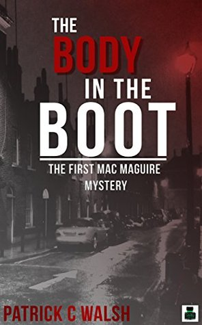 Book cover of 'The Body in the Boot'. A picture of a street with cars parked in the dark, with a red glowing street light. The title is over the top in white apart from the word boot which is in red.
